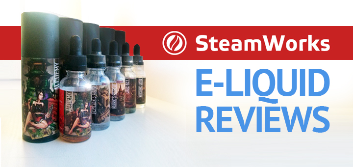 SteamWorks E-Liquid Reviews