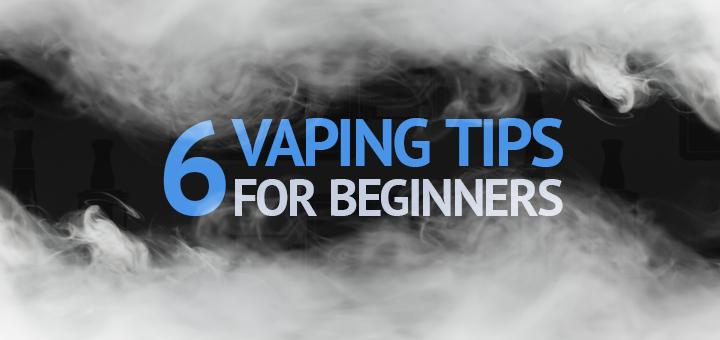 Vaping Tips For Beginners